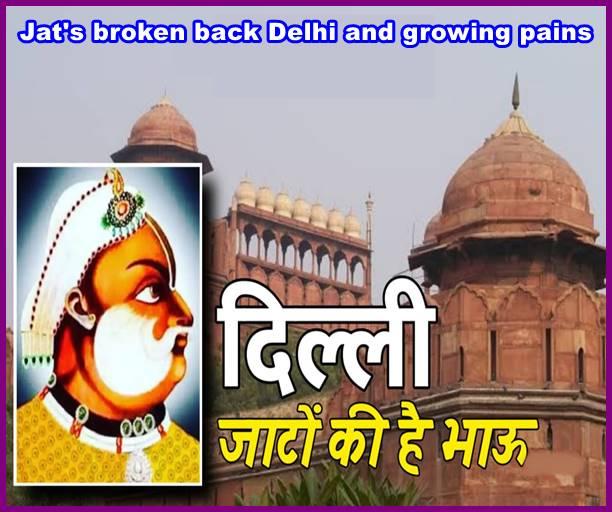 Jat's broken back Delhi and growing pains