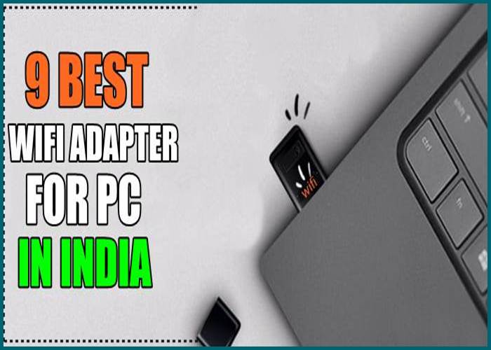WIFI ADAPTER FOR PC