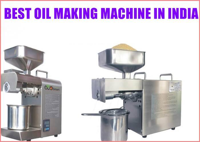 BEST OIL MAKING MACHINE IN INDIA