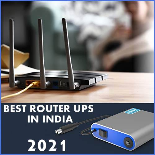 BEST ROUTER UPS IN INDIA